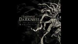 Faithful Darkness - Within The I [HD]