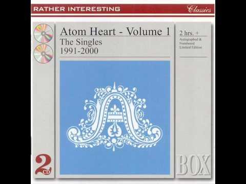 Atom Heart - Larger Than Life (707 Mix)