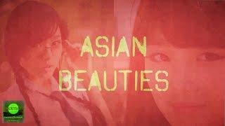 Asian Beauties, a Music Video | Азиатские красотки, клип
