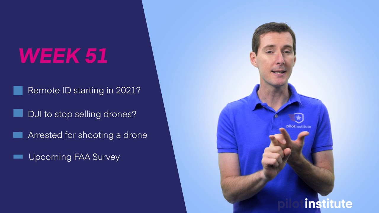 Drone News: Remote ID in 2021? DJI to stop selling drones? Arrested for shooting a drone and more картинки
