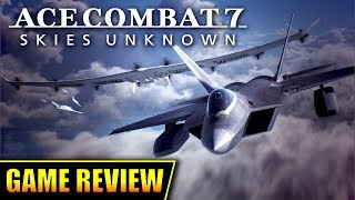 Ace Combat 7 - Skies Unknown | Review