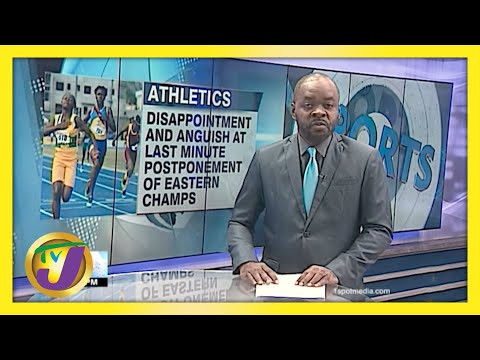 Eastern Champs Postponed at Last minute Due to Gov't Non-approval | TVJ Sports