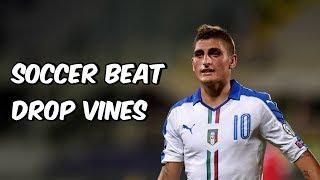 Soccer Beat Drop Vines #13