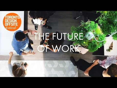 Urban Affairs Forum at TO DO: The Future of Work - The Body, The Building, The City