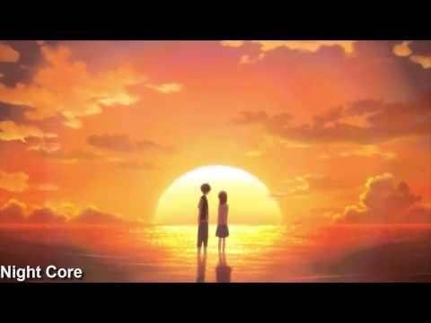 Nightcore - We All Want The Same Thing