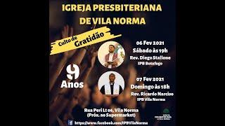 Culto alusivo ao 9º Aniversário da IP Vila Norma