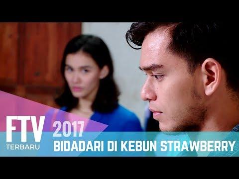 FTV Mentari De Marelle & Rangga Azof | Bidadari Di Kebun Strawberry