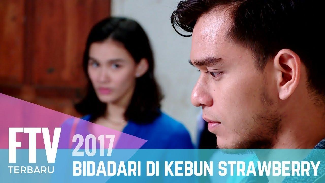 Download FTV Mentari De Marelle & Rangga Azof   Bidadari Di Kebun Strawberry