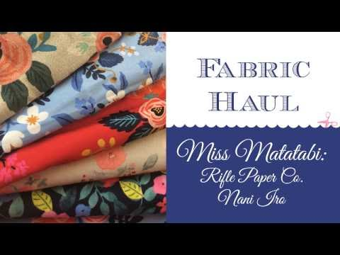 Miss Matatabi Haul -- Rifle Paper Co Fabric!