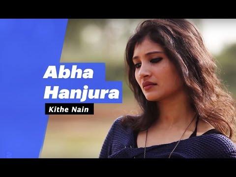 Kithe Nain -Aabha Hanjura(Select Edition)