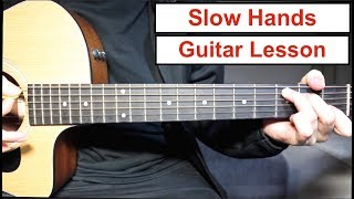 Niall Horan - Slow Hands | Guitar Lesson (Tutorial) How to play Chords/Strumming