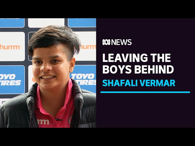After playing with the boys, WBBL star Shafali Verma is ready to mix it with the best | ABC News