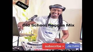 DJ Moh Old Reggea Mix