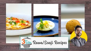 Easy Rawa Idli & Appam।एक रवा तीन recipes ! NO EFFORT MASTERCHEF RECIPES #withme | Chef Ranveer Brar