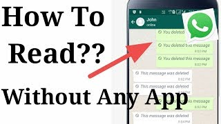 How To Read Deleted Whatsapp Messages Without Any Other App 2019
