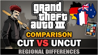GTA III - Cut vs Uncut version [Regional Differences] [Censorship] [Comparison]