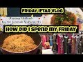 RAMADAN VLOG || HOW DID I SPEND MY FRIDAY || PAKISTANI VLOGGER