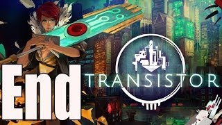 Transistor Ending / End