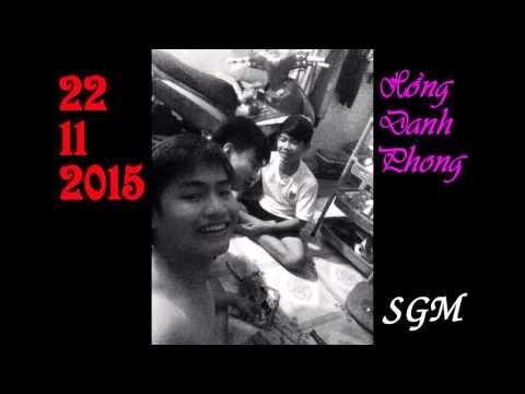 [SGM] 22-12-2015 - Hồng Danh Phong