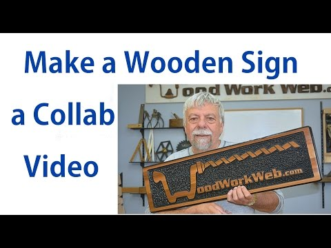 Wood Sign Making / How To Make A Sign