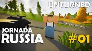 Unturned - Jornada Rússia #01: Finalmente Começamos!!