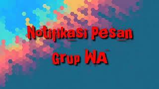 Download lagu Notifikasi Pesan Grup WA