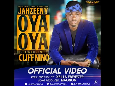 Jahzeeny - Oya Oya ft  Cliff Nino