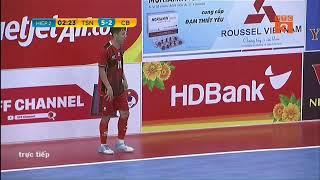 Trực Tiếp   Thái Sơn nam vs Cao bằng   VCK VĐQG FUTSAL HD BANK 2019