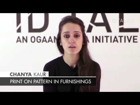 Chanya Kaur On Print On Pattern In Furnishings