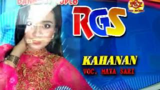 Kahanan-Dangdut Koplo-RGS-Maya Sari