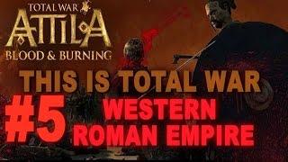 Video This is Total War: Attila - Legendary Western Roman Empire #5 download MP3, 3GP, MP4, WEBM, AVI, FLV Agustus 2017