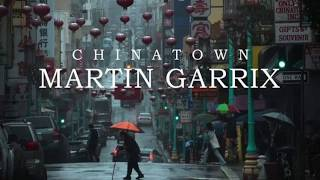 Martin Garrix Chinatown Original mix.mp3