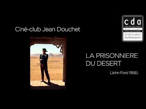 """""""La Prisonnière du Désert"""" présenté par Jean Douchet"""