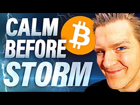 BITCOIN CALM BEFORE THE STORM!!