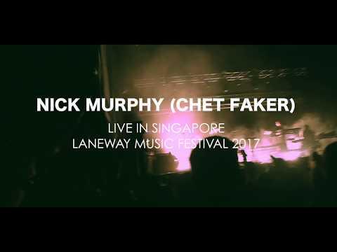 NICK MURPHY (Chet Faker) LIVE IN SINGAPORE LANEWAY MUSIC FESTIVAL 2017