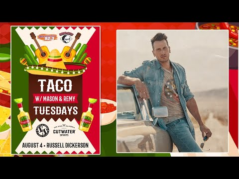 Taco Tuesday w/ Russell Dickerson