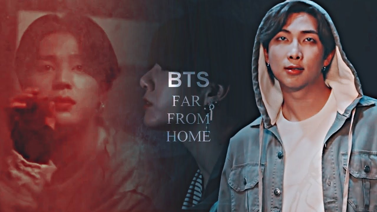 BTS - Far from home (Gang AU) 10/10