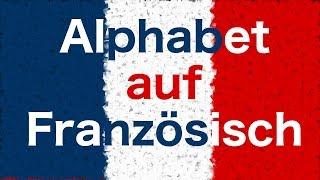 Französisch Lernen: Das Französisches Alphabet für Anfänger