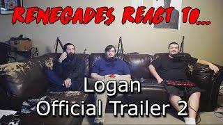 Renegades React to... Logan Trailer 2