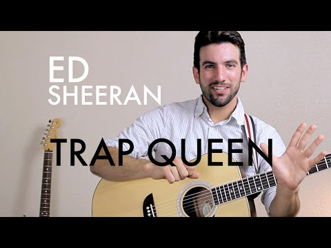 Ed Sheeran - Trap Queen (Guitar Lesson/Tutorial)