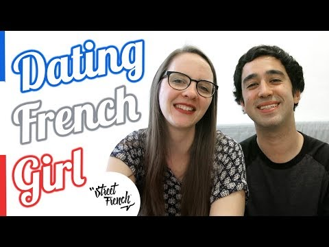 DATING A FRENCH GIRL : The Cultural Differences & Language Barrier