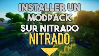 COMMENT INSTALLER UN MODPACK SUR NITRADO !