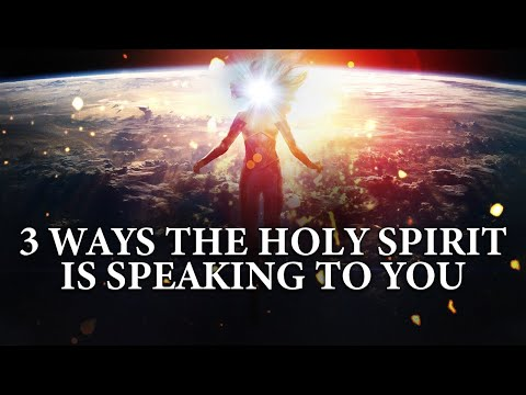 3 Ways The Holy Spirit Is Speaking To You