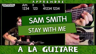 Apprendre Stay With Me de Sam Smith Tuto Guitare