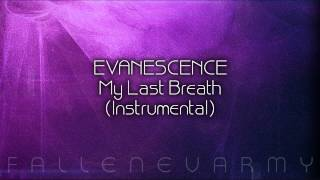 Evanescence - My Last Breath (Instrumental) #2