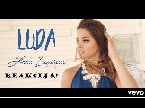 AN NA - L U D A (Official Music Video) *REAKCIJA*