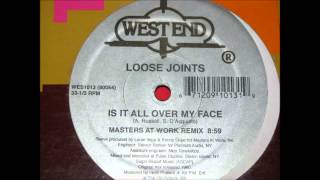 loose joints   is it all over my face maw rmx