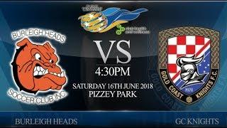 FGC CHW Premier League rnd 9 - Burleigh Heads vs GC Knights (2-2)