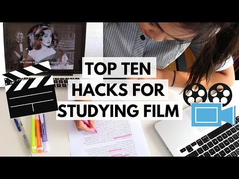 TOP TEN HACKS FOR STUDYING FILM