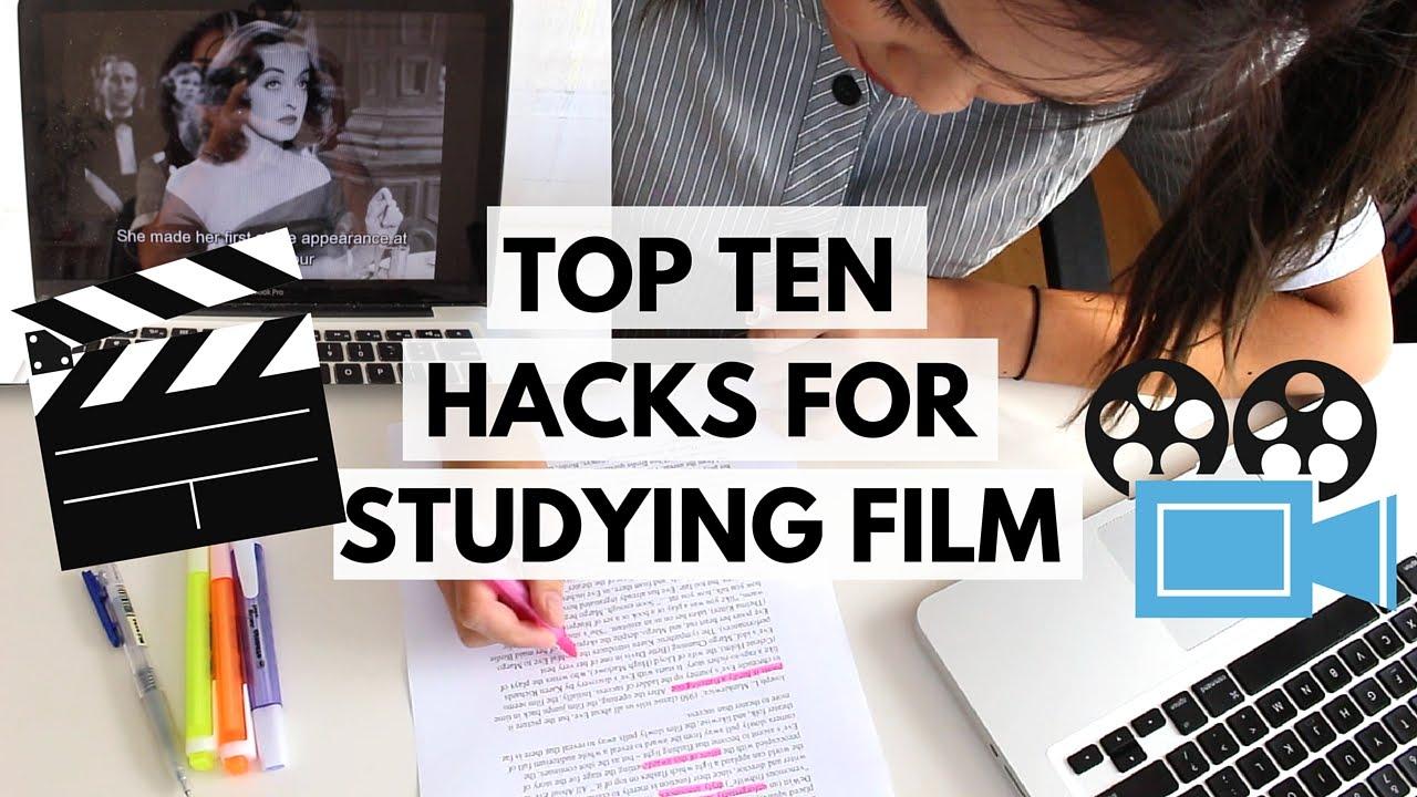 TOP TEN HACKS FOR STUDYING FILM